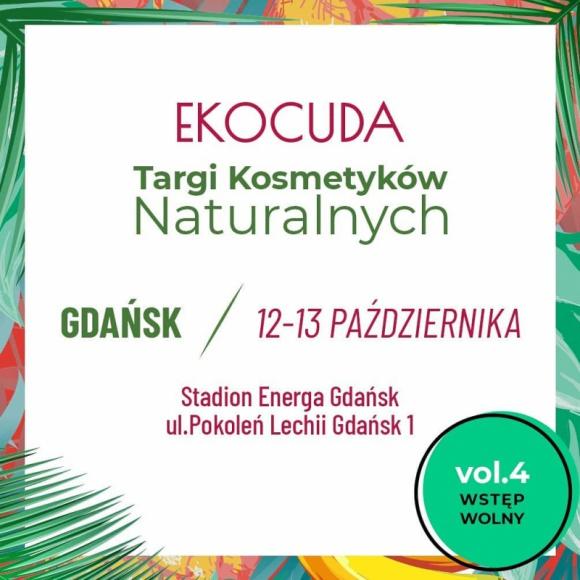Jesienna edycja Ekocudów - w październiku zawita do Gdańska! LIFESTYLE, Uroda - Największy wybór kosmetyków naturalnych, rekordowa liczba wystawców, a do tego ciekawe warsztaty i wykłady – tak zapowiada się czwarta edycja Ekocudów w Gdańsku!